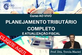 Curso Planejamento Tributário e Atualização Fiscal